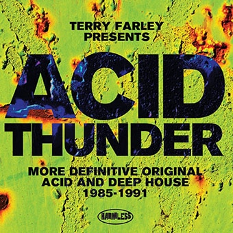 Terry Farley Presents Acid Thunder
