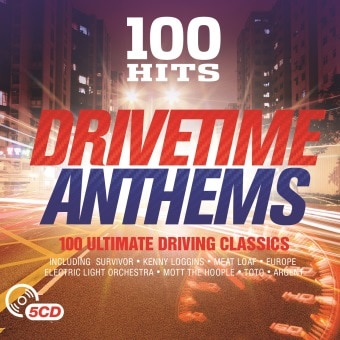 100 Hits – Drivetime Anthems