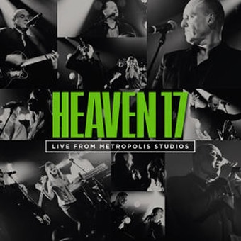 Heaven 17: Live From Metropolis Studios