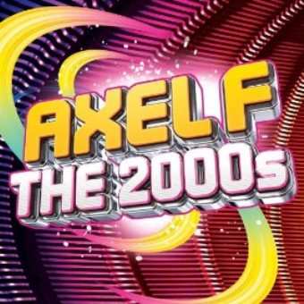 Axel F – The 2000s! (Digital)