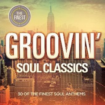 Finest: Groovin' – Soul Classics (Digital)