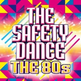 The Safety Dance – The 80s! (Digital)