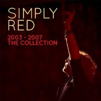 Simply Red: 2003-2007 – The Collection (Digital)