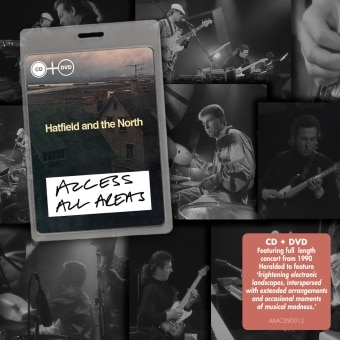 Access All Areas – Hatfield And The North