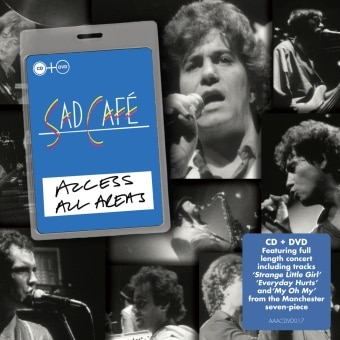 Access All Areas – Sad Cafe