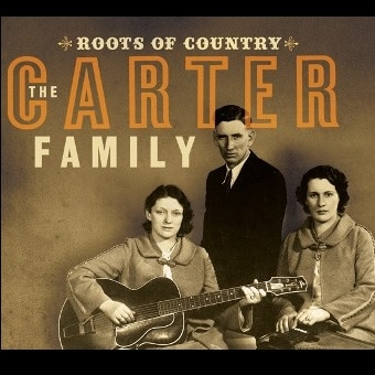 Roots of Country: The Best Of The Carter Family