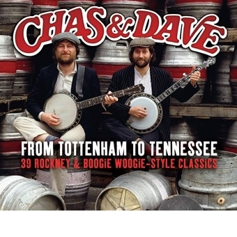 Chas & Dave: From Tottenham To Tennessee