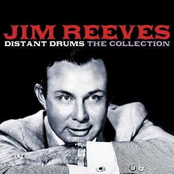 Distant Drums: The Jim Reeves Collection