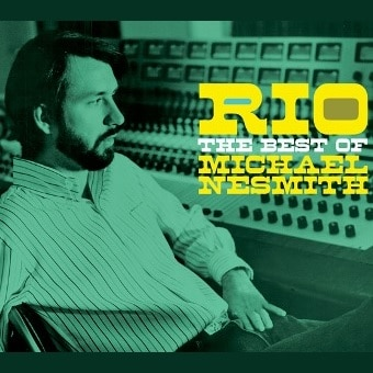 Rio: The Best Of Michael Nesmith