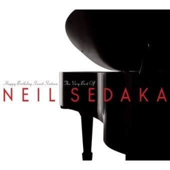 Happy Birthday Sweet Sixteen: The Best Of Neil Sedaka