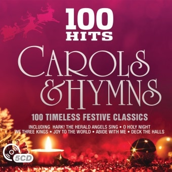 100 Hits – Carols & Hymns