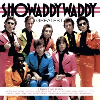 Showaddywaddy: Greatest