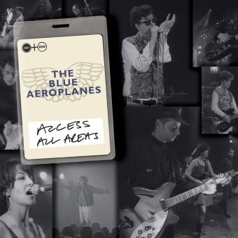Access All Areas – The Blue Aeroplanes