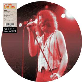 Access All Areas – Ian Gillan (Vinyl Picture Disc)