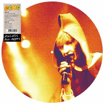 Access All Areas – Gong (Vinyl Picture Disc)