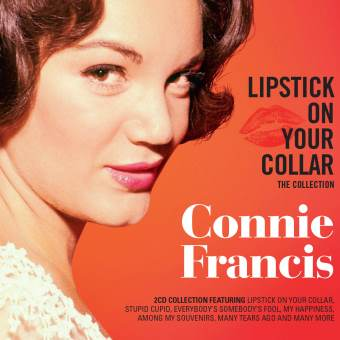 Connie Francis: Lipstick On Your Collar – The Collection (Legends)