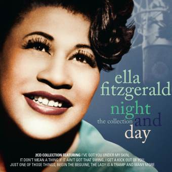 Ella Fitzgerald: Night And Day – The Collection (Legends)