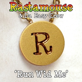 Rastamouse: Run Wid Me (Digital Single)