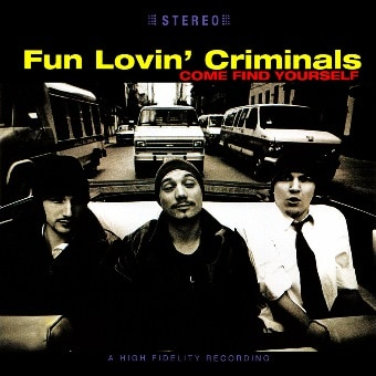 Fun Lovin' Criminals 20th Anniversary Reissue