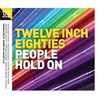 Twelve Inch Eighties: People Hold On