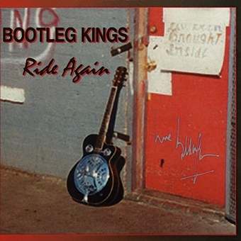 The Kings of Rhythm: Bootleg Kings – Ride Again Live UK Tour 2000 (Digital)
