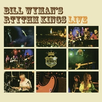 Bill Wyman's Rhythm Kings: Live (Digital)