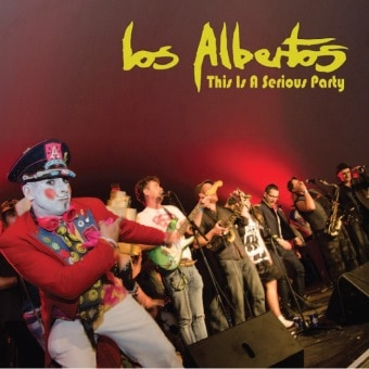 Los Albertos: This Is A Serious Party (Vinyl)