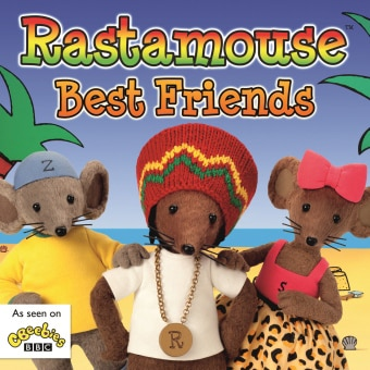 Rastamouse: Best Friends
