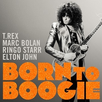 Born To Boogie: The Motion Picture Soundtrack (Digital Edition)