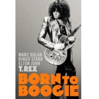 Born To Boogie: The Motion Picture (Digital Edition)