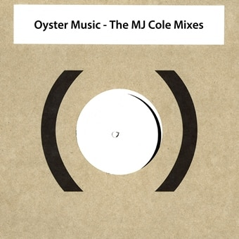 Oyster Music: The MJ Cole Mixes EP – Shaun Escoffery & Blood (Digital)