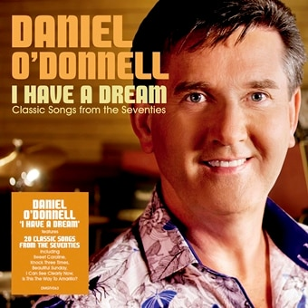 Daniel O'Donnell: I Have A Dream