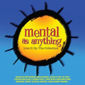 Mental As Anything: Live It Up – The Collection