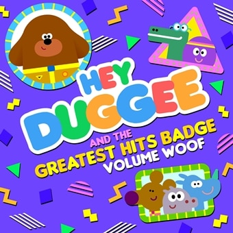 Hey Duggee & The Greatest Hits Badge Volume Woof (Digital)