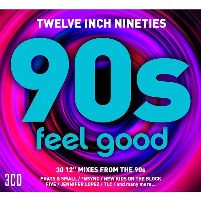 Twelve Inch Nineties: Feel Good