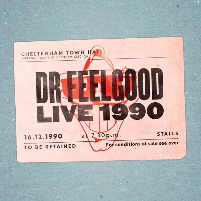 Dr. Feelgood: Live 1990 At Cheltenham Town Hall