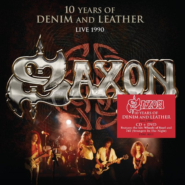 Saxon: 10 Years Of Denim And Leather – Live 1990