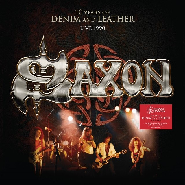 Saxon: 10 Years Of Denim And Leather – Live  1990 (Vinyl)