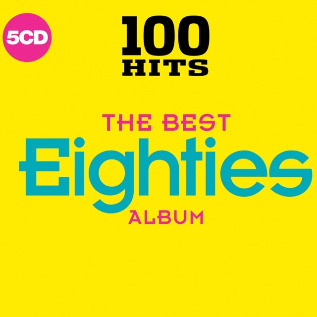 100 Hits – The Best Eighties Album