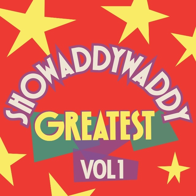Showaddywaddy – Greatest, Vol. 1 (Digital)