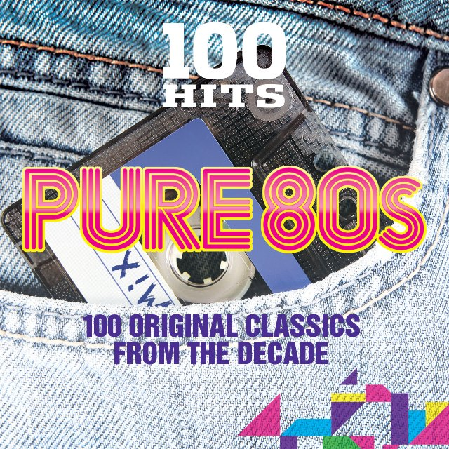 100 Hits – Pure 80s (Digital)
