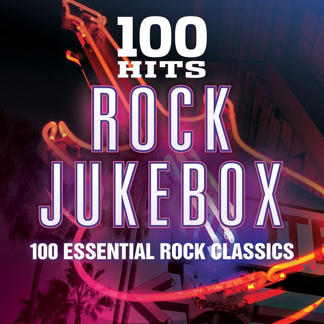 100 Hits – Rock Jukebox (Digital)