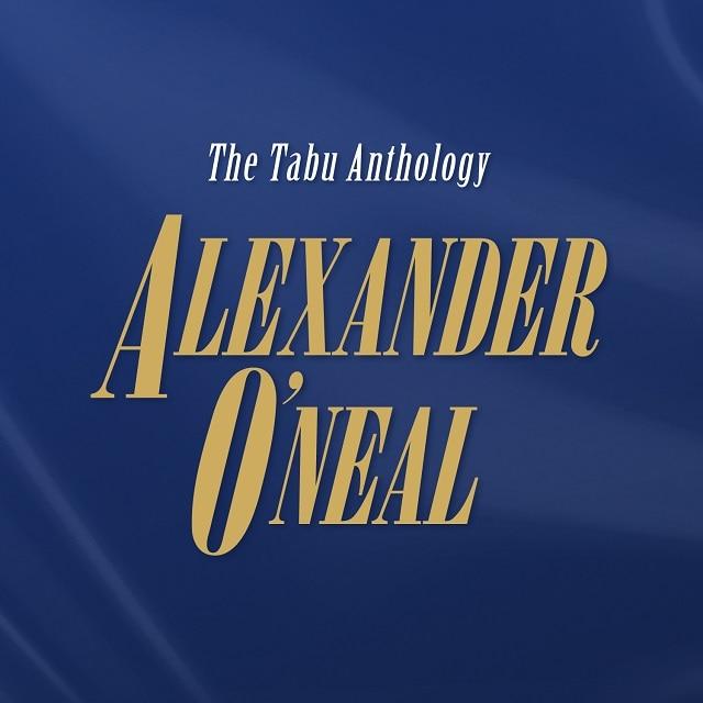 Alexander O'Neal: The Tabu Anthology Box Set