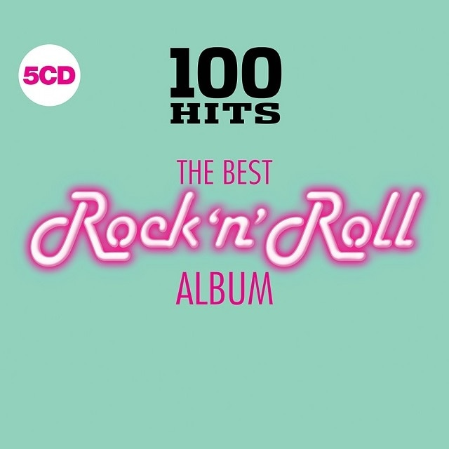 100 Hits – The Best Rock 'n' Roll Album