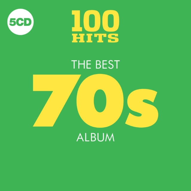 100 Hits – The Best 70s Album