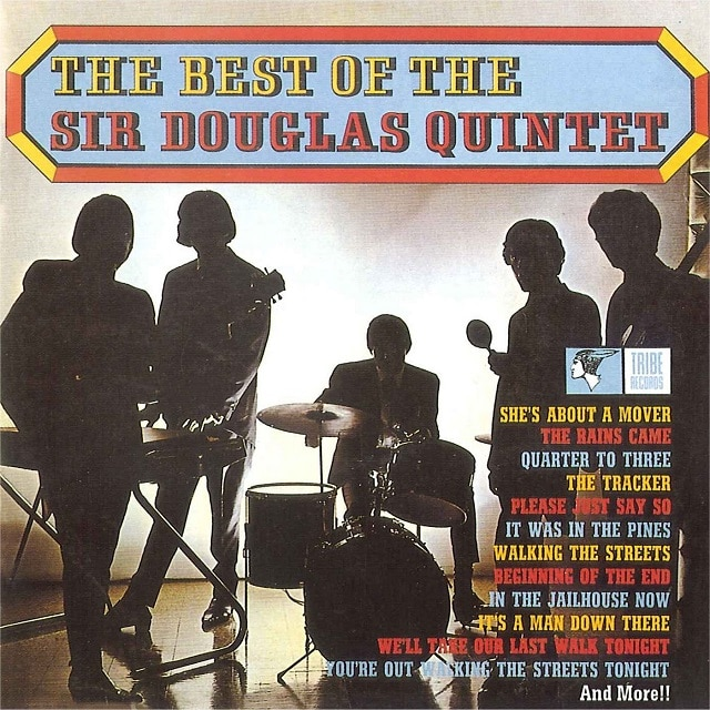 The Best Of Sir Douglas Quintet (Digital)