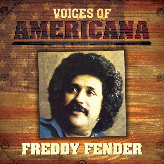 Voices Of Americana: Freddy Fender (Digital)