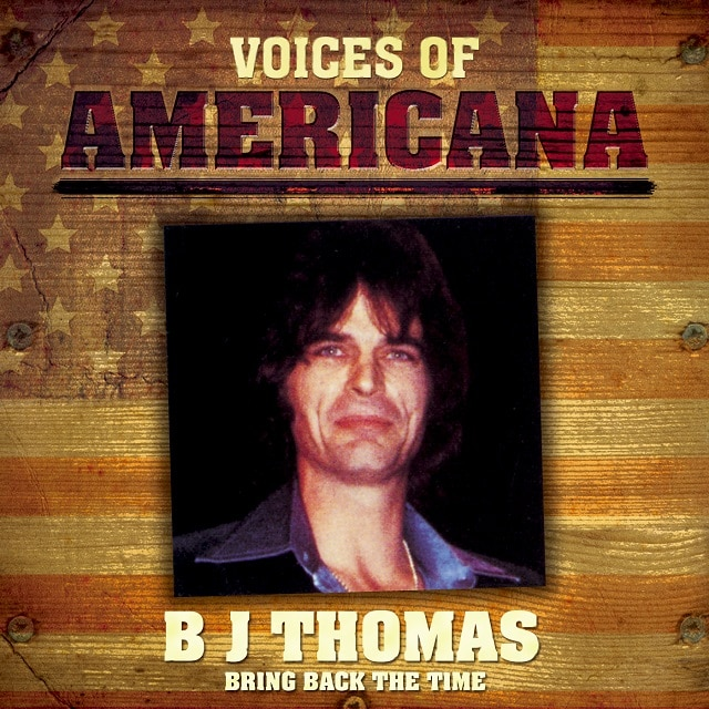 Voices Of Americana: B.J. Thomas (Digital)