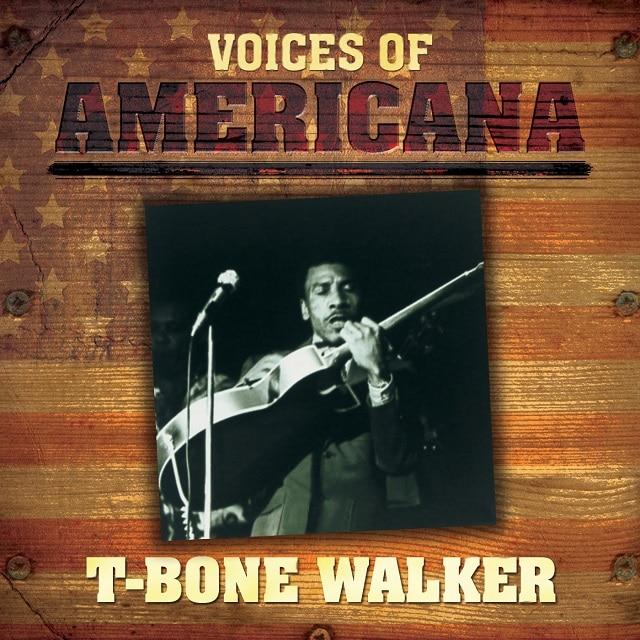 Voices Of Americana: T-Bone Walker (Digital)