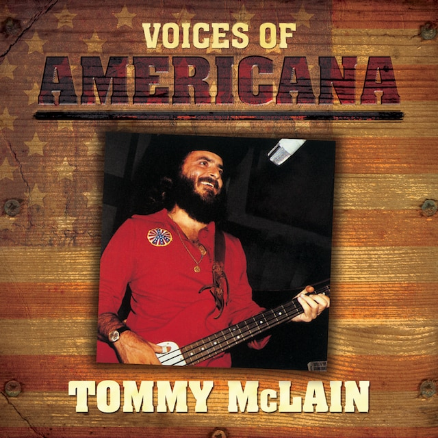 Voices Of Americana: Tommy McLain (Digital)